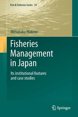 Fisheries Management in Japan By Makino, Mitsutaku